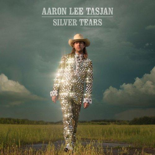 Aaron Lee Tasjan - Silver Tears (2016) lossless