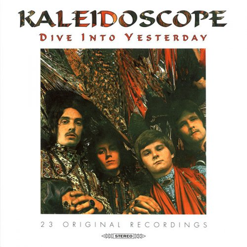 Kaleidoscope - Dive Into Yesterday (1996)