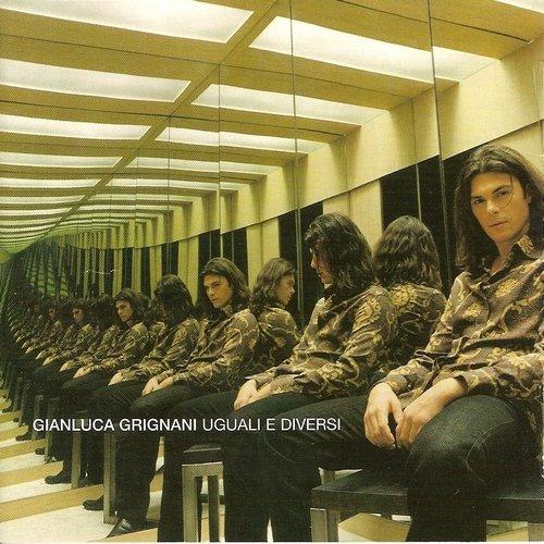 Gianluca Grignani - Uguali e diversi (2002)