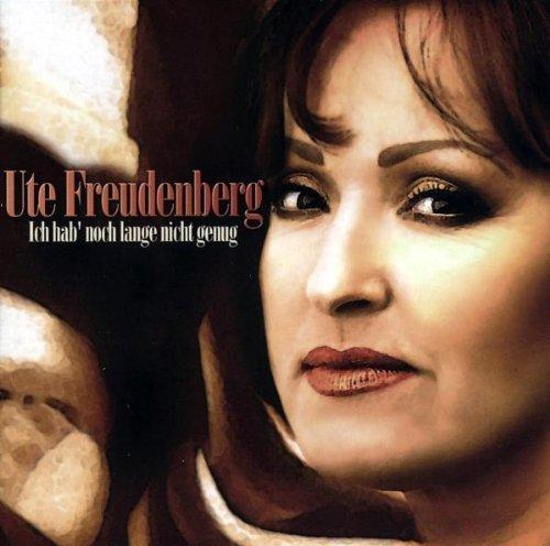 Ute Freudenberg - Ich hab noch lange nicht genug (2002)