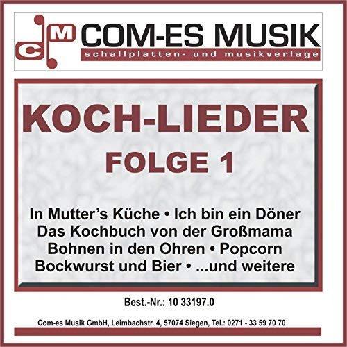 VA - Koch-Lieder, Folge 1 (2016)