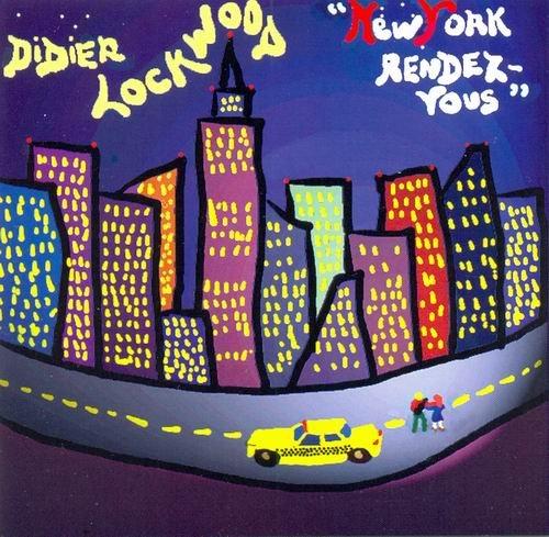Didier Lockwood - New York Rendez-Vous (1996) 320 kbps