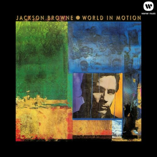Jackson Browne - World In Motion (1989/2013) [Hi-Res]