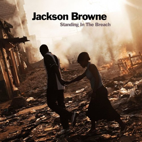 Jackson Browne - Standing in the Breach (2014) [Hi-Res]