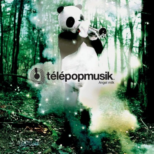 Télépopmusik - Angel Milk (2005)