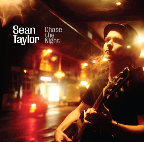 Sean Taylor - Chase The Night (2013)