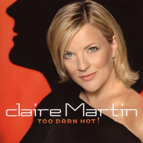 Claire Martin - Too Darn Hot! (2002) [Hi-Res]