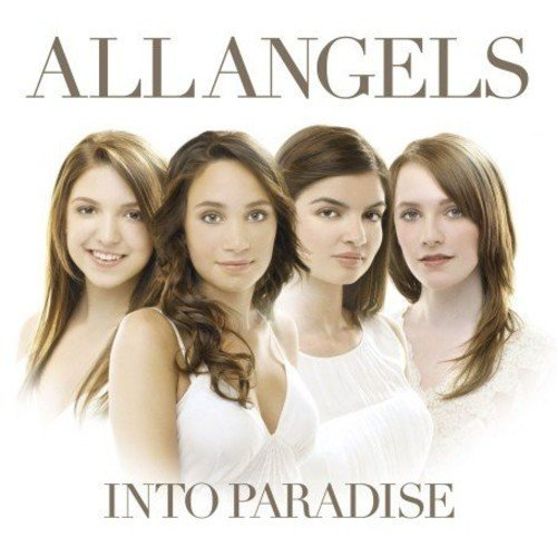 All Angels - Into Paradise (2007) CD-Rip