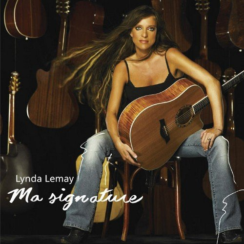 Lynda Lemay - Ma signature (2006)