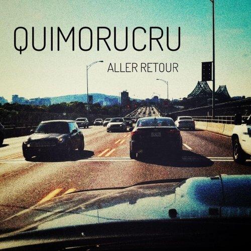 Quimorucru - Aller retour (2018)