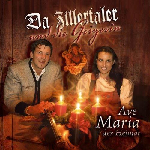 Da Zillertaler und die Geigerin - Ave Maria der Heimat (2007)