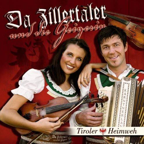 Da Zillertaler und die Geigerin - Tiroler Heimweh (2008)