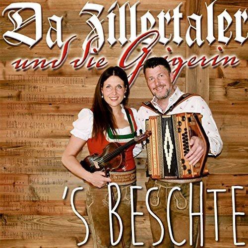 Da Zillertaler und die Geigerin - 'S Beschte - Das Beste aus 10 Jahren (2017)