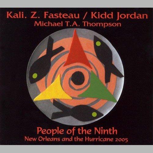 Kali. Z. Fasteau & Kidd Jordan - People of the Ninth (2005)