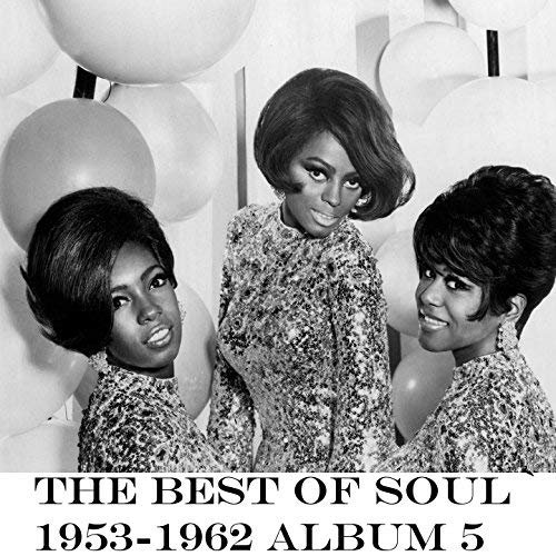 VA - The Best of Soul Album 5 1953-1962 (2018)