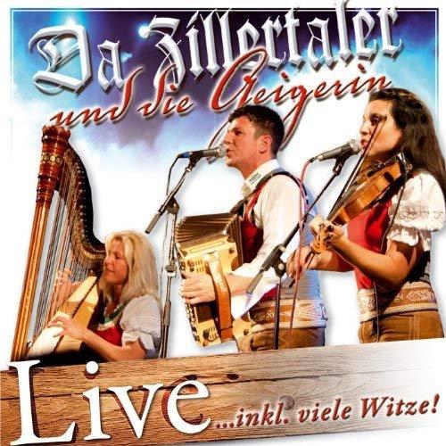 Da Zillertaler und die Geigerin - Live (2012)