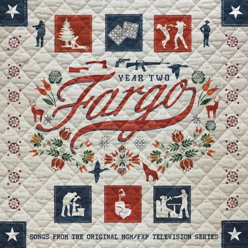 VA - Fargo Year 2 (Songs from the Original MGM / FXP Television Series) (2016)