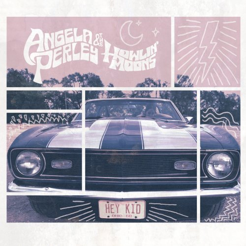 Angela Perley & The Howlin' Moons - Hey Kid (2014) FLAC