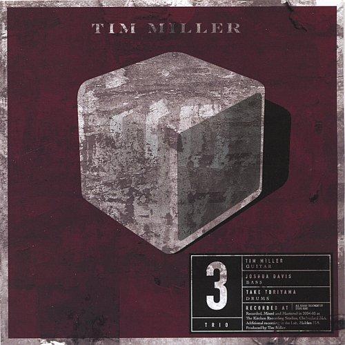 Tim Miller - Trio (2005)