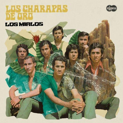 Los Mirlos - Los Charapas de Oro [Reissue, Remastered] (1975/2018)