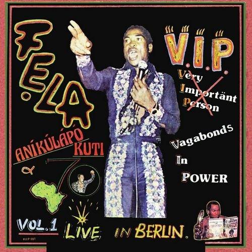 Fela Anikulapo Kuti & Africa 70 - V.I.P. & Authority Stealing (1999)