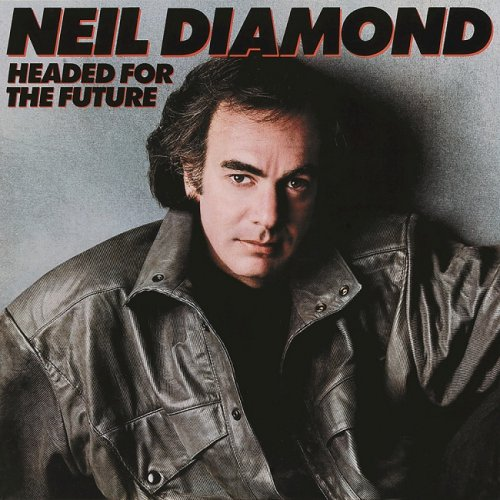 Neil Diamond - Headed For The Future (1986/2016) [HDtracks]