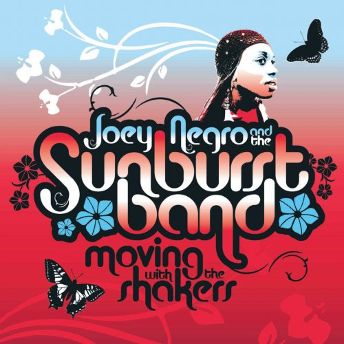 Joey Negro & The Sunburst Band - Moving With The Shakers (2008) FLAC