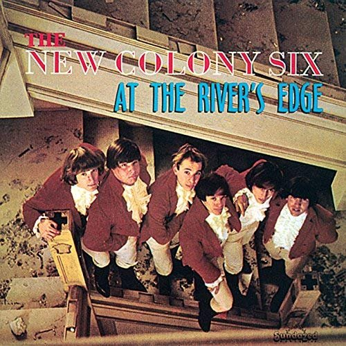 The New Colony Six - At the River's Edge (1963/2018)