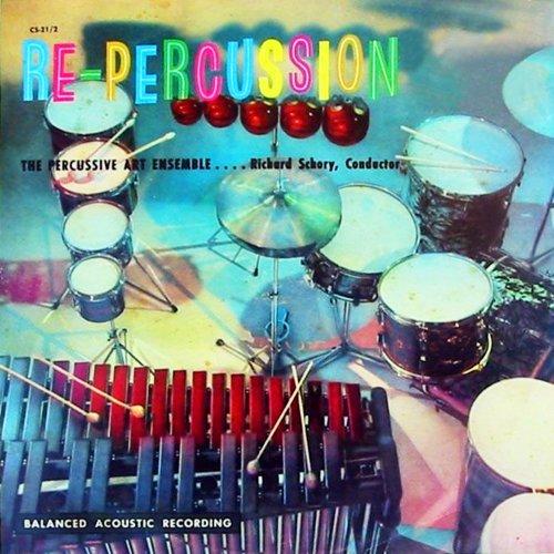 Dick Schory & The Percussive Art Ensemble - Re-Percussion (1957/2018) [Hi-Res]