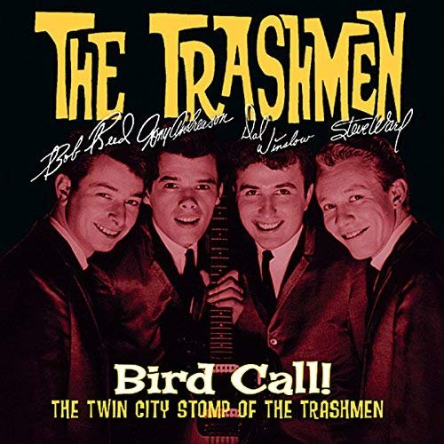 The Trashmen - Bird Call! Twin City Stomp (1998/2018)