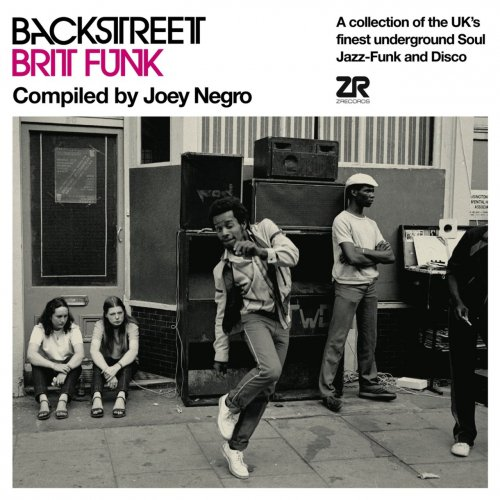 Joey Negro - Back Street Brit Funk Compiled By Joey Negro (2010) FLAC