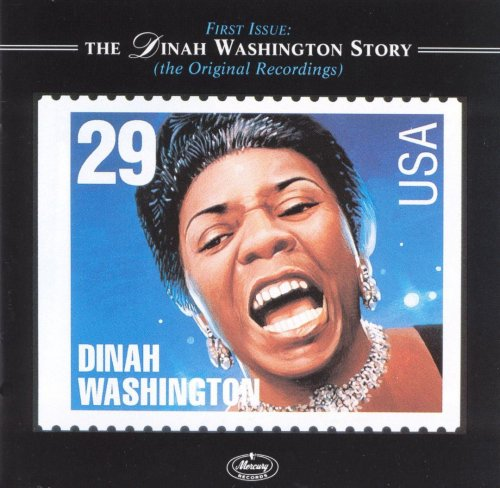 Dinah Washington -  First Issue: The Dinah Washington Story (The Original Recordings) (2003)