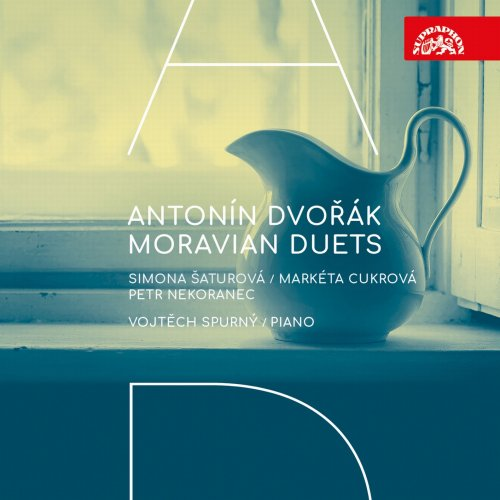 Simona Šaturová, Markéta Cukrová, Petr Nekoranec & Vojtěch Spurný - Dvořák: Moravian Duets (2018) [Hi-Res]