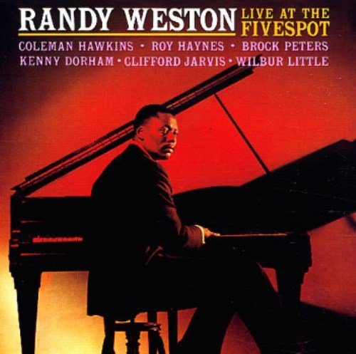 Randy Weston - Live At The Five Spot (1959)