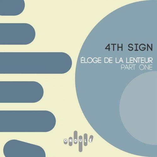 4th Sign - Eloge De La Lenteur, Pt. 1 (2016) FLAC