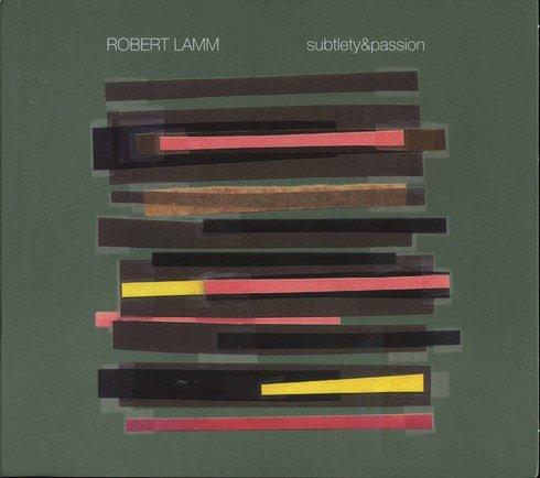 Robert Lamm (Chicago) - Subtlety & Passion (2003)