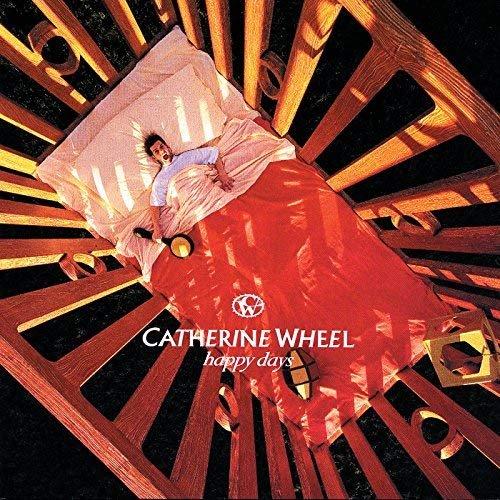Catherine Wheel - Happy Days (1995/2018)