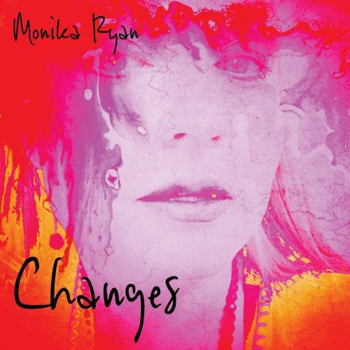 Monika Ryan - Changes (2018)