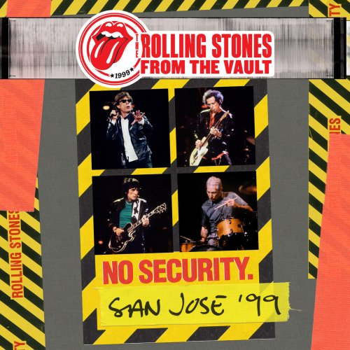 The Rolling Stones - From The Vault: No Security - San Jose 1999 (2018) [Hi-Res]