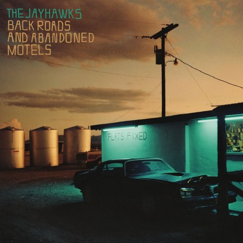 The Jayhawks - Back Roads And Abandoned Motels (2018) [Hi-Res]