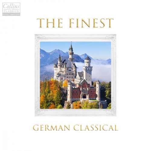 Johannes Brahms, Ludwig van Beethoven, Richard Wagner - The Finest German Classical (2018)