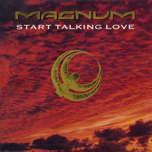 Magnum - Start Talking Love (1988)