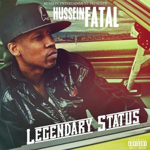 Hussein Fatal - Legendary Status (2018)