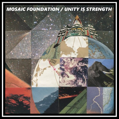 Mosaic Foundation - Unity Is Strength (2018) [Hi-Res]