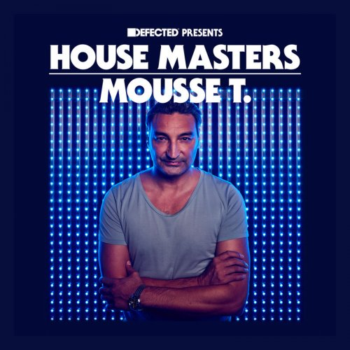 VA - Defected Presents House Masters Mousse T (2018)