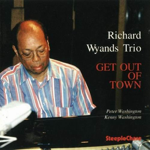 Richard Wyands - Get Out Of Town (1996) 320 kbps