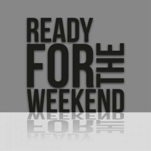 Various Artists - Ready For The Weekend (2018) FLAC