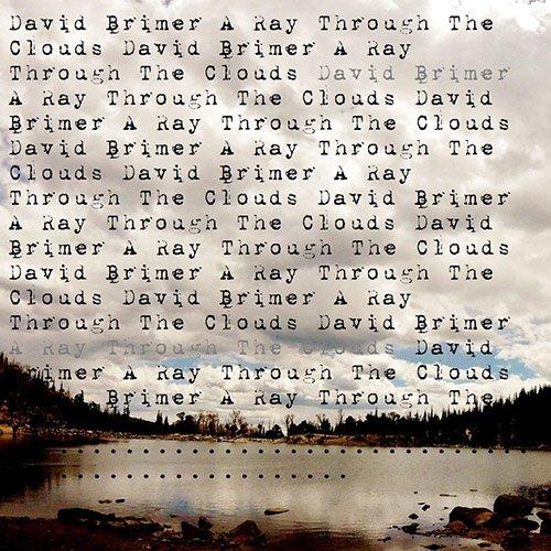 David Brimer - A Ray Through the Clouds [EP] (2018)
