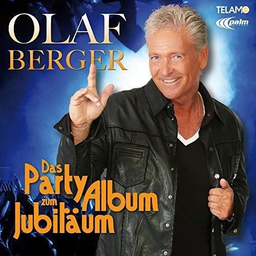 Olaf Berger - Das Party Album zum Jubiläum (2018)