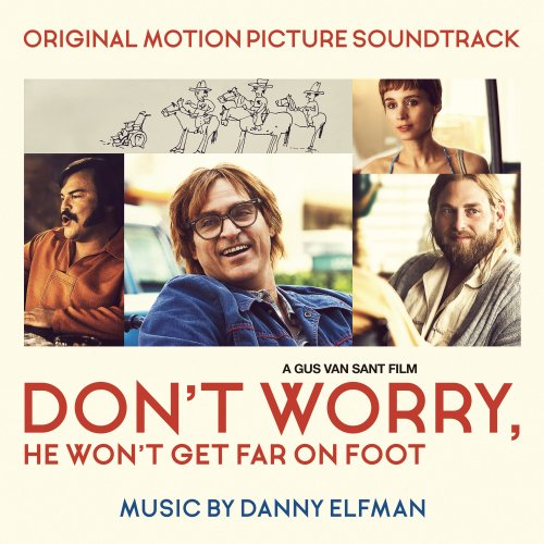 Danny Elfman - Don't Worry, He Won't Get Far on Foot (Original Motion Picture Soundtrack) (2018)